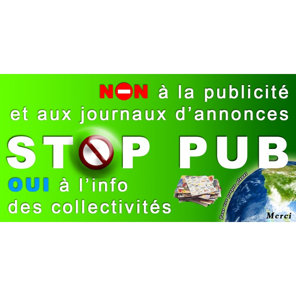 "PLAQUE AUTOCOLLANTE /""STOP PUB/"""